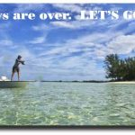 Prime Time Space! 2015 Bahamas Bonefishing & More
